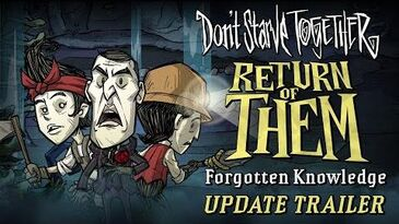 Don't_Starve_Together_Return_of_Them_-_Forgotten_Knowledge_Update_Trailer