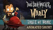 Don't Starve Together- Taste of Home -Warly Animated Short-