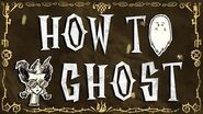 What Can a Ghost Do? (DST No Gameplay Just Tutorial)