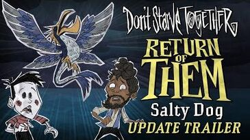 Don't_Starve_Together_Return_of_Them_-_Salty_Dog_Update_Trailer