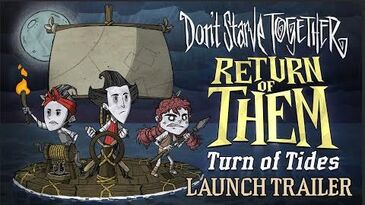 Don't_Starve_Together_Return_of_Them_-_Turn_Of_Tides_Launch_Trailer