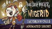 Don't Starve Together The Curtain Calls Wigfrid Animated Short