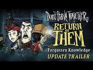 Don't Starve Together- Return of Them - Forgotten Knowledge -Update Trailer-