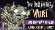 Don't Starve Together The Monster Marsh Wurt Animated Short