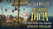Don't Starve Together- Return of Them - She Sells Sea Shells -Update Trailer-