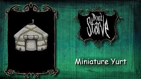 Don't Starve Mod - Miniature Yurt