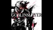 Goblin Slayer OST - 17 - Confronted with Crisis