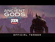 DOOM Eternal- The Ancient Gods – Part Two - Official Teaser