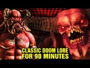 Original Doom Lore for 90 Minutes - History, Origins, Story, Evolution, Mother Demon - Doom Eternal