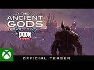 DOOM Eternal- The Ancient Gods – Part Two - Official Teaser
