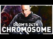 The 24th Superhuman Chromosome from DOOM 2005 Explored - How Bioengineered Genes Amplifies Other DNA