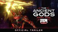 DOOM Eternal The Ancient Gods - Part One Official Trailer