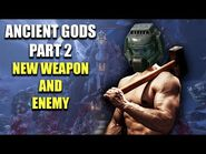 DOOM Eternal - NEW Update 3 - The Ancient Gods Part 2 - New Demon, Weapon, And More!
