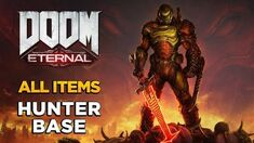 DOOM ETERNAL - Hunter Base - ALL COLLECTIBLES GUIDE
