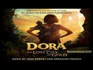 Dora and the Lost City of Gold · 01 · Dora the Explorer Theme Song · Music from the Motion Picture