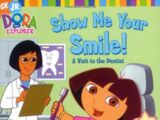 Show Me Your Smile! A Visit to the Dentist!