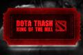 Dota Trash King of the Hill