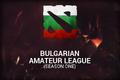 Bulgarian Amateur League Season One (Ticket)