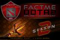FACTME Dota 2 Online Tournament Season 2