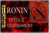 Ronin Dota 2 Tournament