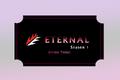 Eternal League Season 1