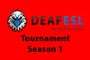 deafESL Tournament Season 1
