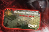Pro Gaming Tours League March Ticket