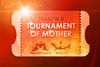 Tournament of Mother Season 3
