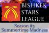 Bishkek Stars League 2 Summertime Madness