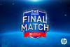The Final Match 2017 Ticket