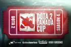 Dota 2 Canada Cup Season 4 Ticket