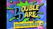 """Double Dare - """"SpongeBob Week"""" Sneak peek"""