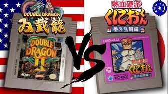 Double Dragon II Vs Nekketsu Kōha Kunio-kun Bangai Ranto Hen Game Boy - USA Vs Japan Nefarious Wes