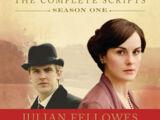 Downton Abbey: The Complete Scripts, Season One
