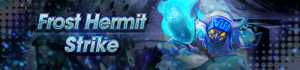 Banner Frost Hermit Strike.png