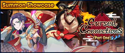 Banner Summon Showcase Cursed Connections (Part One).png