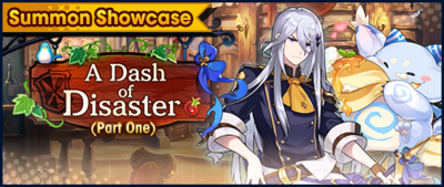 Banner Summon Showcase A Dash of Disaster (Part One).png