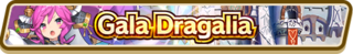 Gala Dragalia (Jul 2019) Summon Top Banner.png