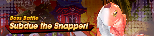 Banner Subdue the Snapper!.png