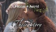 Hiccup + Astrid Their Complete Story