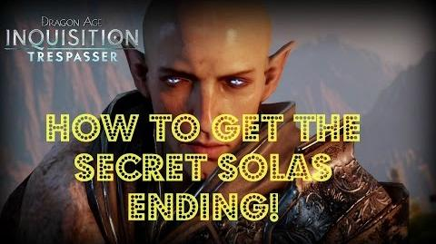 Dragon Age Inquisition - Trespasser DLC How to Get the Secret Solas Ending