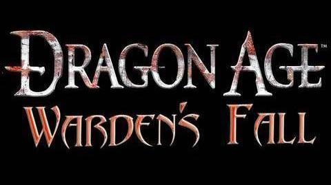 Dragon Age - Dragon Age Warden's Fall - Episode 5 Trailer (Brand New Original Machinima Series!)