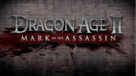 Dragon Age 2 - Mark of the Assassin DLC Trailer