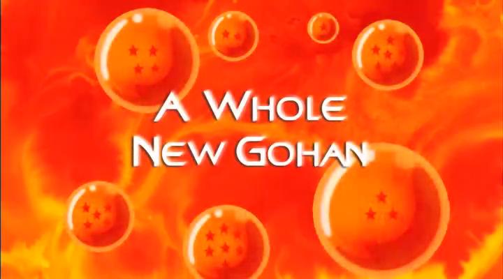 A Whole New Gohan