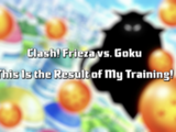 Clash! Frieza vs. Goku This Is the Result of My Training!