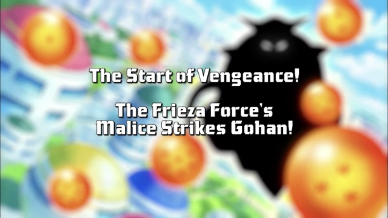 The Start of Vengeance! The Frieza Force's Malice Strikes Gohan!