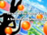 This is All the Power I've Got! A Settlement Between Gods