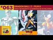 DBC63 - Film 06 - Choc !! Les Soldats à la puissance de dix milliards