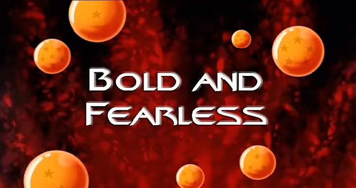 Bold and Fearless