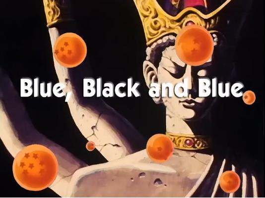 Blue, Black and Blue